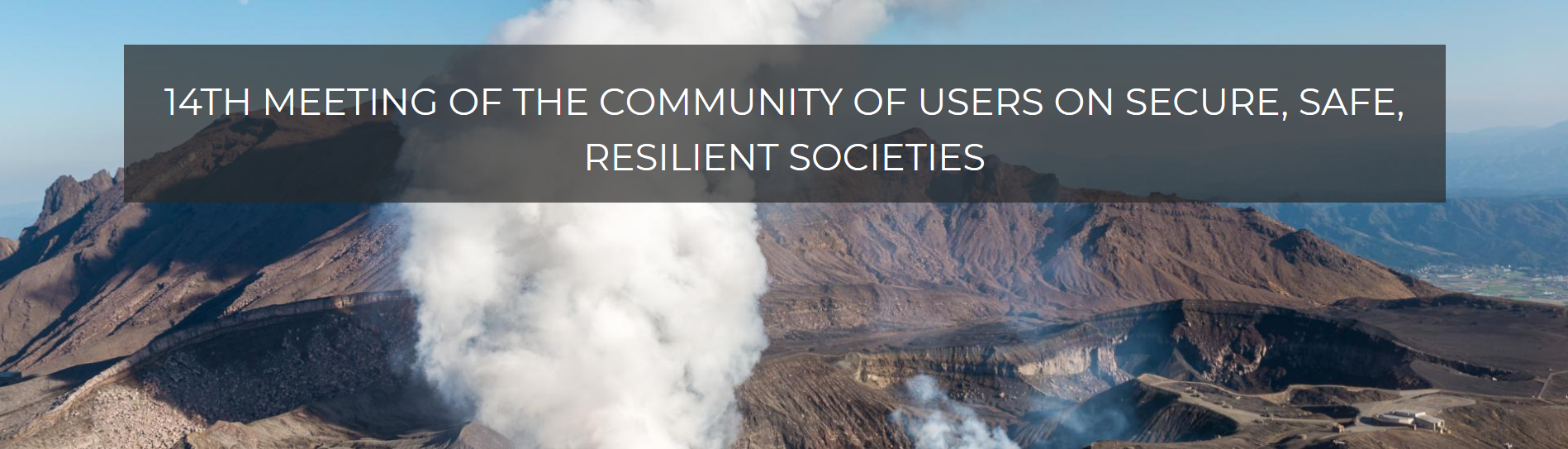 14th Meeting of the Community of Users on Secure, Safe, Resilient Societies